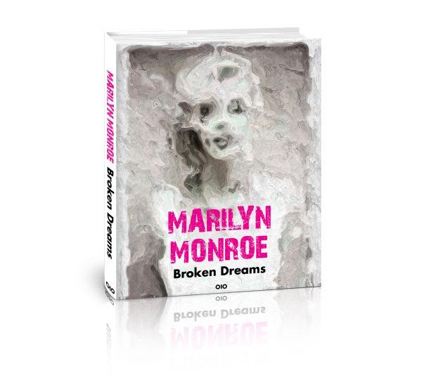 M. Monroe – Broken Dreams